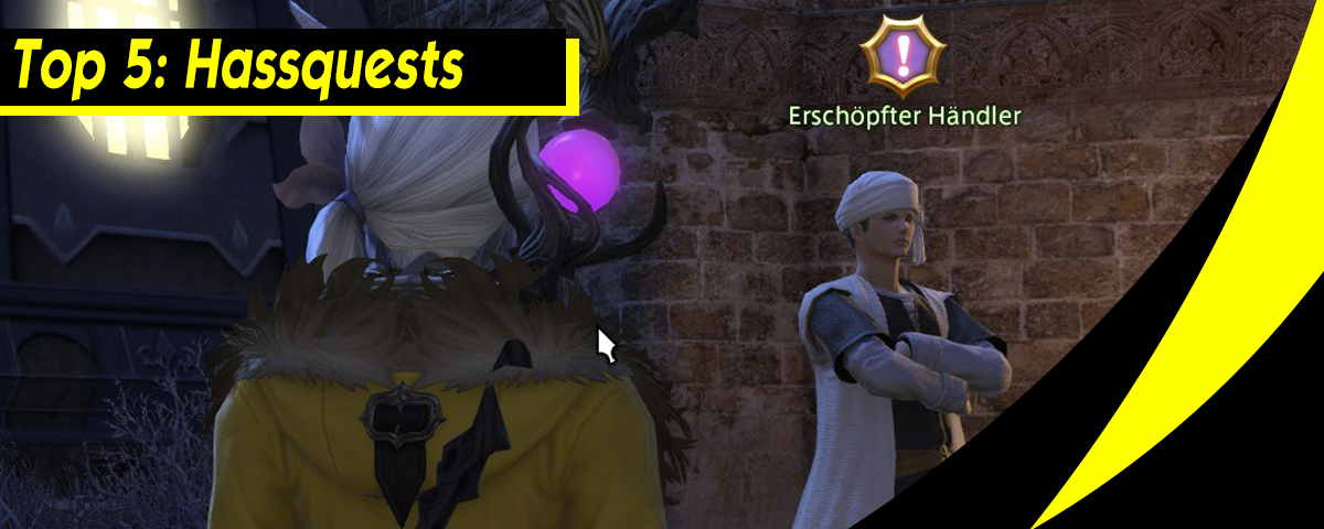 Top5: Hass Quests!